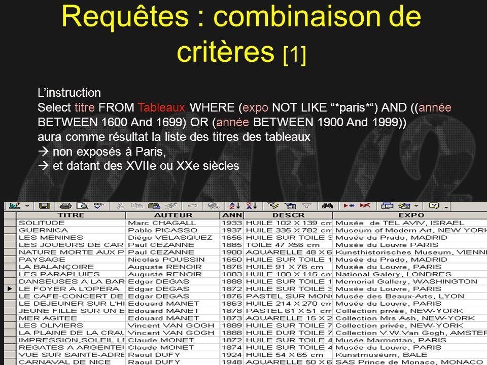 Requêtes : combinaison de critères [1]